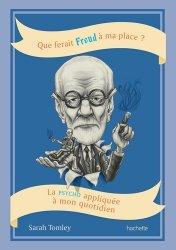 Que ferait Freud à ma place?