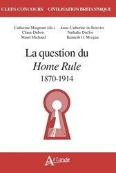 QUESTION HOME RULE 1870-1914