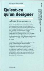 Qu'est-ce qu'un designer : objets, lieux, messages