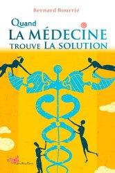 Quand la médecine trouve la solution