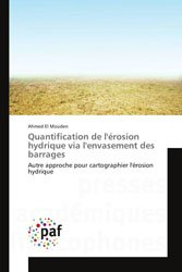 Quantification de l'érosion hydrique via l'envasement des barrages