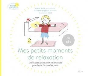 Relax Sessions - Mes petites moments de relaxation (pour la vie de tous les jours)