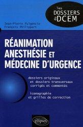 Réanimation anesthésie et médecine d'urgence