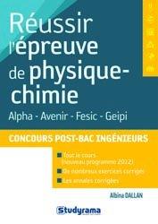 Réussir l'épreuve de physique-chimie concours post-Bac ingénieur