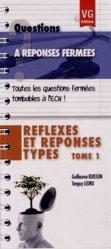 Réflexes et réponses types Tome 1