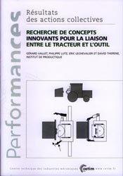 Recherche de concepts innovants pour la liaison entre le tracteur et l'outil