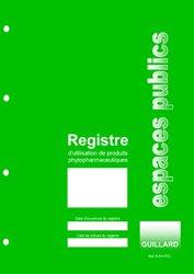 Registre d'utilisation de produits phytopharmaceutiques des espaces publics