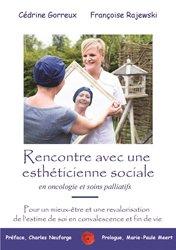 Rencontre avec une esthéticienne sociale en ocolongie et soins palliatifs