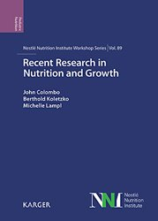 Recent Research in Nutrition and Growth