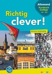 Richtig Clever Kursbuch Collège : Livre