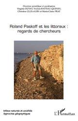 Roland Paskoff et les littoraux: regards de chercheurs