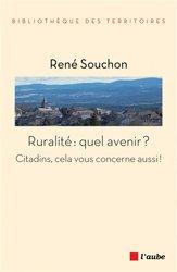 Ruralité / quel avenir ? : citadins, cela vous concerne aussi !