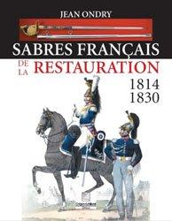 Sabres francais de la restauration 1814 - 1830