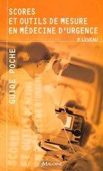 Scores et outils de mesure en médecine d'urgence