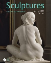Sculptures du XVIIe au XXe siècle