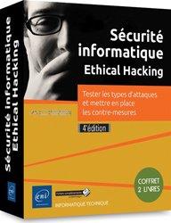 Sécurité informatique - Ethical Hacking - Coffret de 2 livres - Tester les types d'attaques et mettre en place les contre-mesures (4e édition)