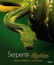 Serpents et autres reptiles