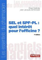 SEL et SPF-PL : quel intérêt pour l'officine?