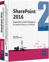 Sharepoint 2016 - coffret de deux livres