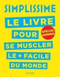 Simplissime - Se muscler, spécial hommes