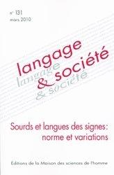 Sourds et langues des signes: norme et variations