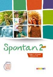 Spontan 2 Neu Palier 1 2e année A2 : Livre et DVD-rom