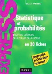 Statistiques et probabilités pour les sciences de la vie et de la santé en 30 fiches
