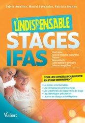 Stages IFAS / l'indispensable : court séjour, soins de suite et de réadaptation, gériatrie, soins pa