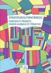 Stratégie(s) foncière(s)