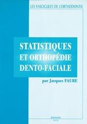 Statistiques et orthopédie dento-faciale