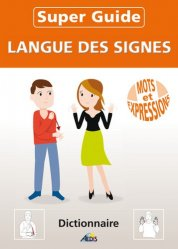 Super Guide Langue des Signes