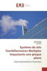 Système de Jets Tourbillonnaires Multiples Impactants une plaque plane