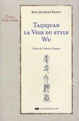 Taijiquan - La voie du style Wu