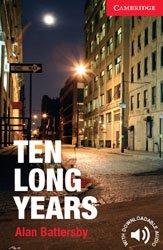 Ten Long Years - Level 1 Beginner / Elementary