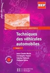 Techniques des véhicules automobiles Tome 1
