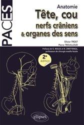 Tête, cou, nerfs crâniens et organes des sens