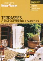 Terrasses, cuisines d'extérieur & barbecues