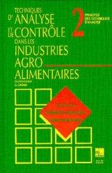 Techniques d'analyse et de contrôle dans les industries agro-alimentaires Tome 2