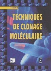 Techniques de clonage moléculaire.