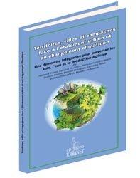 Territoires, villes et campagne face à l'étalement urbain et au changement climatique