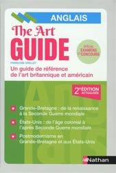 The art guide : un guide de référence de l'art britannique et américain
