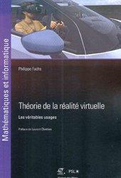 Théorie de la réalité virtuelle : les véritables usages