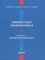 Thérapeutique homéopathique Tome 2