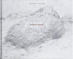 Tibet : minéral, animal : sur les traces de la panthère des neiges...