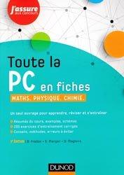 Toute la PC en fiches - Maths, Physique, Chimie