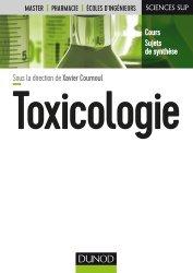 Toxicologie - Fondamentaux et fiches pratiques