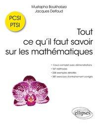Tout ce qu'il faut savoir sur les mathématiques en PCSI et PTSI