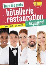 Tous les mots de l'hotellerie et de la restauration en espagnol