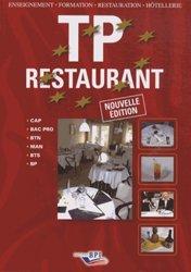 TP restaurant - cap, bac pro, btn, man, bts