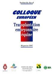 Transplantation embryonnaire équine